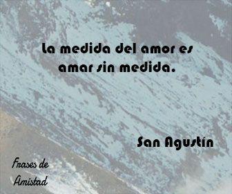 Frases filosoficas de amor de San Agustín