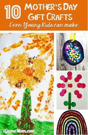 Ten Mother's Day Gift Crafts Kids Can Make | iGameMom: Craft Kids, Crafts Ideas, Mothers Day Gifts, Children Kids, Young Children, Gift Crafts, Gifts Crafts, Mother Day Gifts, Craft Ideas