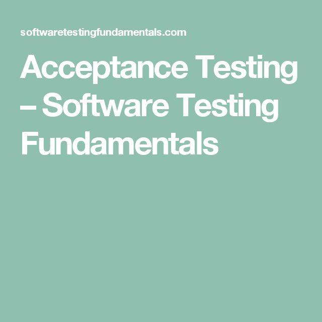 Acceptance Testing – Software Testing Fundamentals
