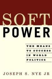 "Deviant phrase: ""Soft power"" is being able to cooperate with other countries rather than forcing or paying them to do things to the paying or bullying country's favor."