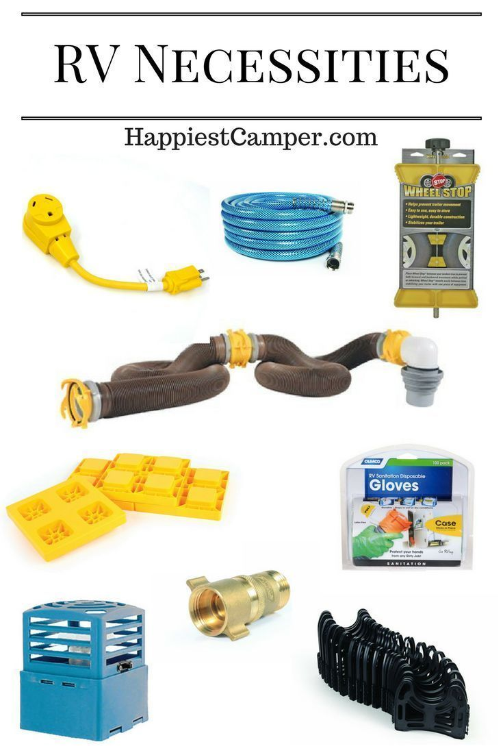 RV Necessities.  Get these RV essentials BEFORE your first trip.  Maximize your trip with these RV necessities.