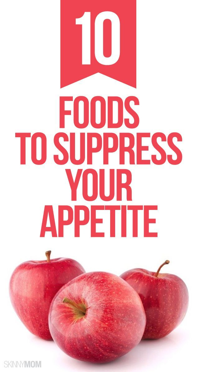 10 Foods that will suppress your appetite and make you feel fuller longer!