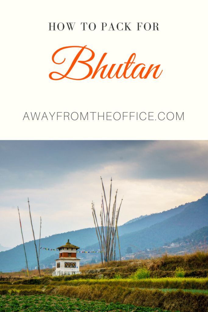 How to Pack for Bhutan