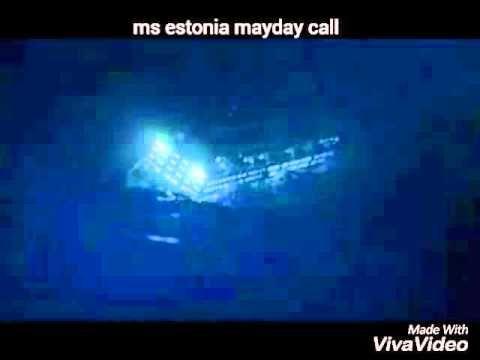 Ms estonia mayday call 4minutes