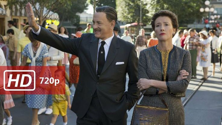 Watch Tom Hanks in Saving Mr Banks Full Movie Stream HD 720p H.264