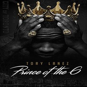 Tory Lanez  Prince Of The 6 [Unofficial]