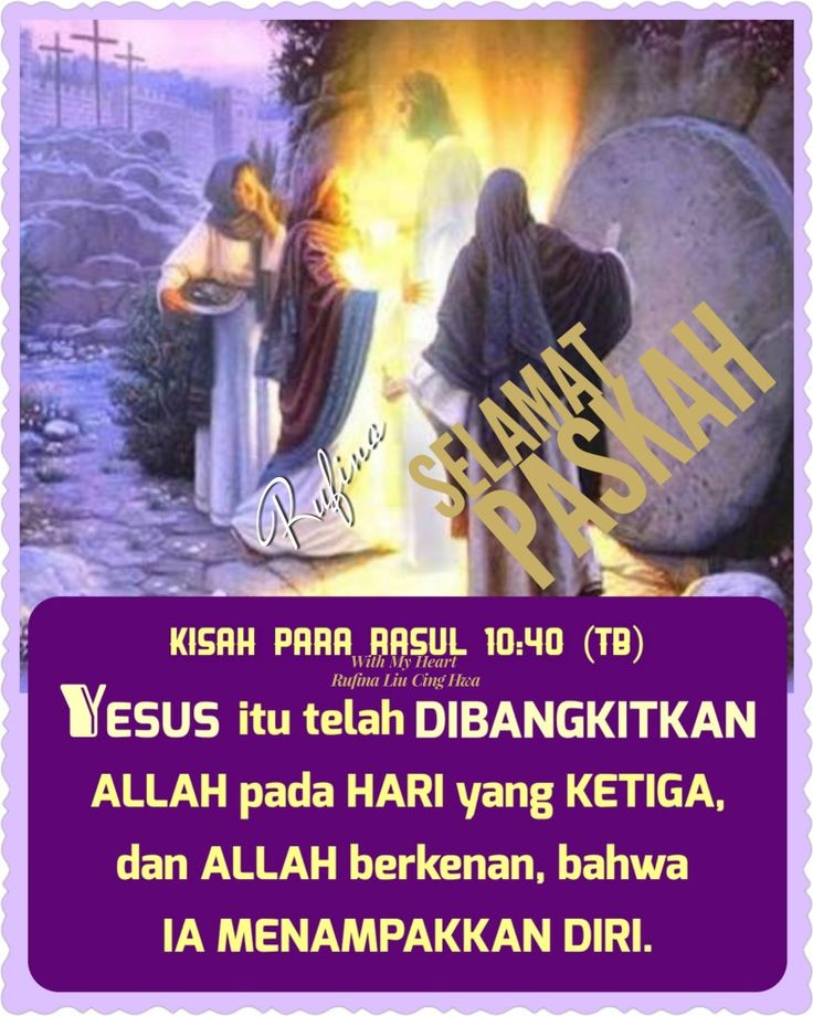 ✿*´¨)*With My Heart  ¸.•*¸.• ✿´¨).• ✿¨) (¸.•´*(¸.•´*(.✿ SELAMAT PASKAH...TYM ~  Kisah Para Rasul 10:40 (TB)  Yesus itu telah dibangkitkan Allah pada hari yang ketiga, dan Allah berkenan, bahwa Ia menampakkan diri,