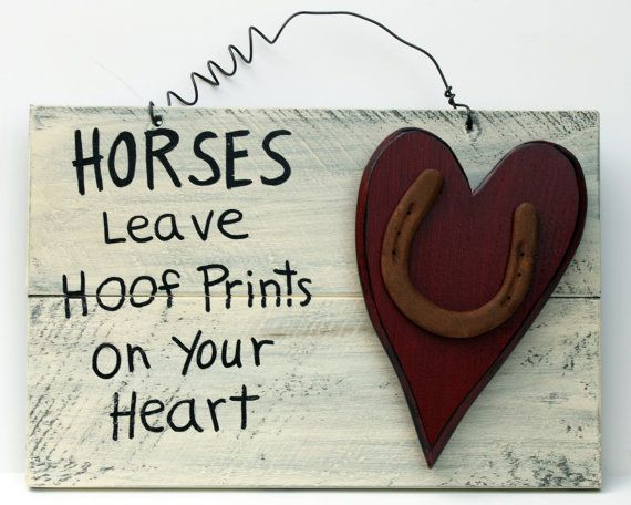 Horses leave Hoof prints on your heart 2 by RusticLodgeDecor, $21.00