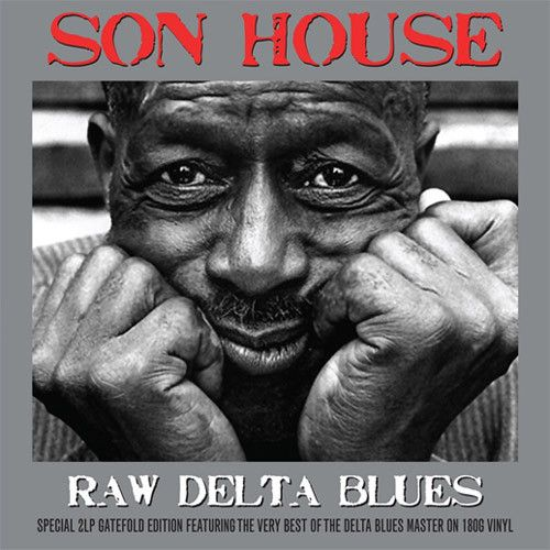NEW SEALED VINYL RECORD double 12 inch 33 rpm vinyl LP pressed on 180 gram vinyl Special gatefold edition featuring the very best of the delta blues master, Son House, Not Now Music, 2011 (NOT2LP138)