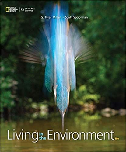 Living in the Environment 19th Edition by G. Tyler Miller ...