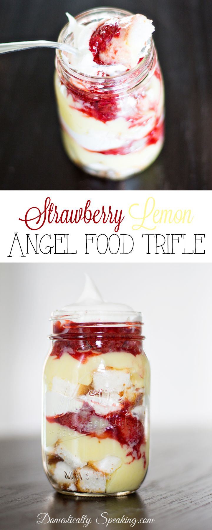 Mason Jar Strawberry Lemon Angel Food Cake Trifle Perfect Spring & Summer Dessert!
