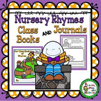 "Are you teaching nursery rhymes?  This is perfect for your beginning writers and readers. We made a "" My Nursery Rhyme Journal"" for each child to work on throughout the year.  It became a great keepsake for parents and a way to show each child's growth throughout the year.   We also have made a Nursery Rhyme Class Book in the past."