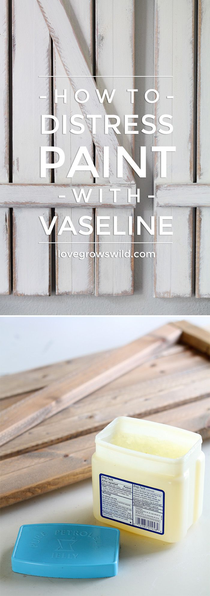 Learn to distress paint the EASY way using Vaseline! Very little effort and NO sanding required! | LoveGrowsWild.com #howto #paint