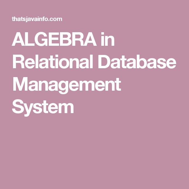ALGEBRA in Relational Database Management System