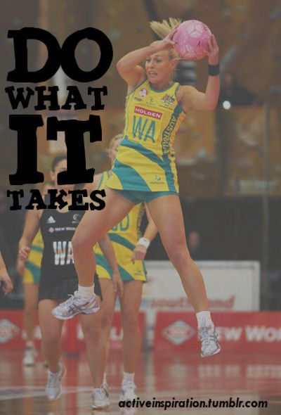 Tumblr, netball, netbal, do what it takes, love, game ...
