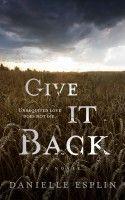 Give it Back, an ebook by Danielle Esplin at Smashwords