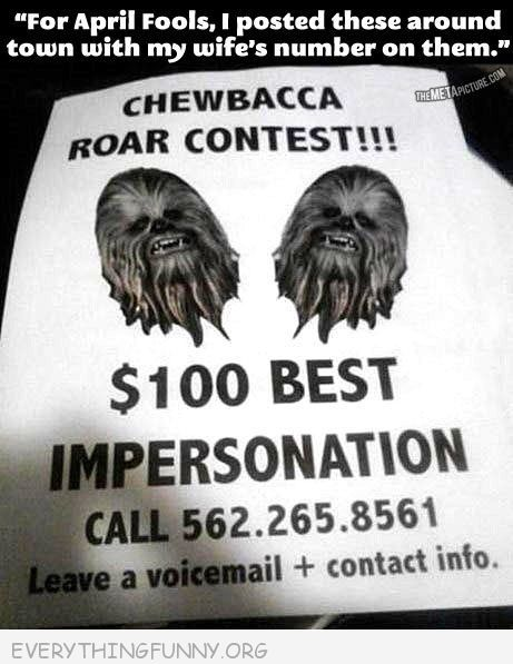 Did someone say prank?? Funny billboards sign chewbacca april fools prank roar contest wife phone number