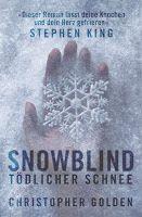 Zeit für neue Genres: Rezension: Snowblind. Tödlicher Schnee - Christoph...