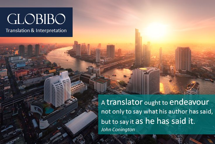 Globibo - A translator ought to endeavour not only to say what his author has said, but to say it as he has said it.