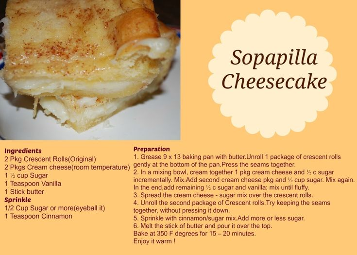 Sopapilla Cheesecake - Awesome!   Dad ate most of it first night! Put colored sugar sprinkles on top for fun. (Aunt Vickie's recipe!)