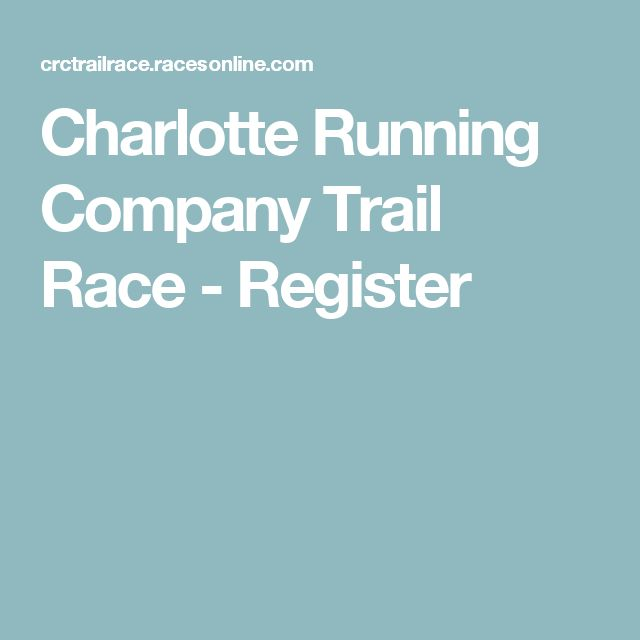 Charlotte Running Company Trail Race - Register