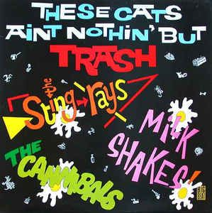 Record of the Day - Various Artists - These Cats Ain't Nothin' But Trash (Big Beat, 1983) -