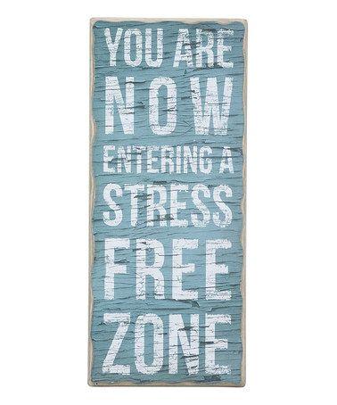 Look at this #zulilyfind! 'Stress Free Zone' Wall Art #zulilyfinds