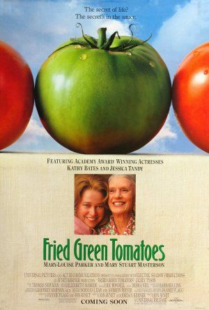 Fried Green Tomatoes, both the movie, and the book (which was so much better!)