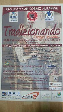 """Sagra etno-musico-gastronomico-artistico-culturale    """"Tradizionando""""          II Edizione                                                 Pro Loco di S. Cosmo Albanese"""