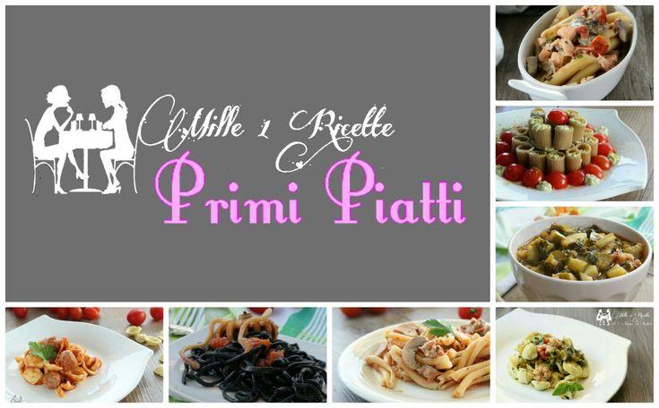 Primi -  Mille 1 Ricette