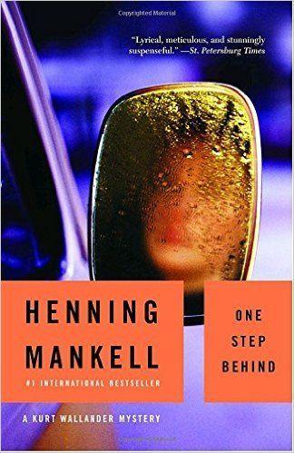 One Step Behind  Henning Mankell, Ebba Sergerberg  9781400031511