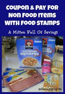 Coupon & Pay For Non Food Items With Food Stamps  http://www.amittenfullofsavings.com/coupon-and-pay-for-non-food-items-with-food-stamps/