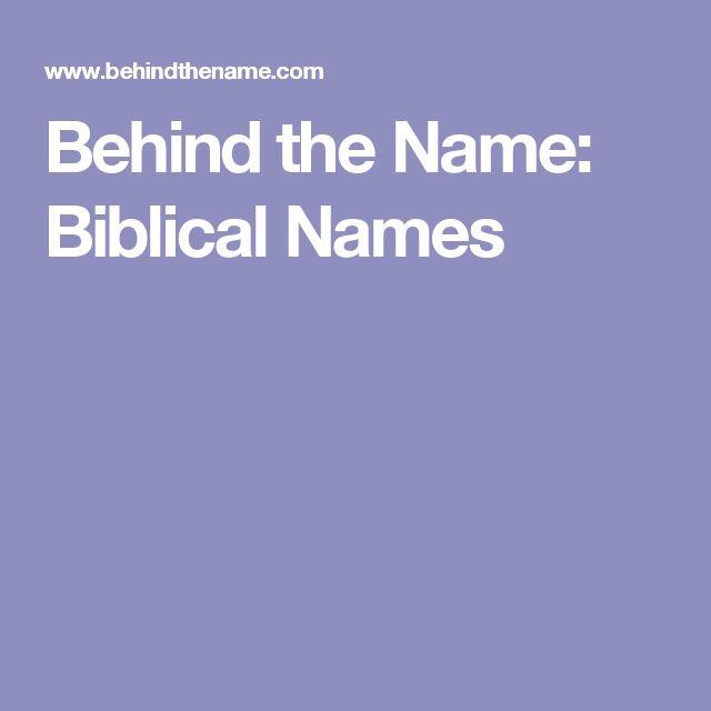 Behind the Name: Biblical Names