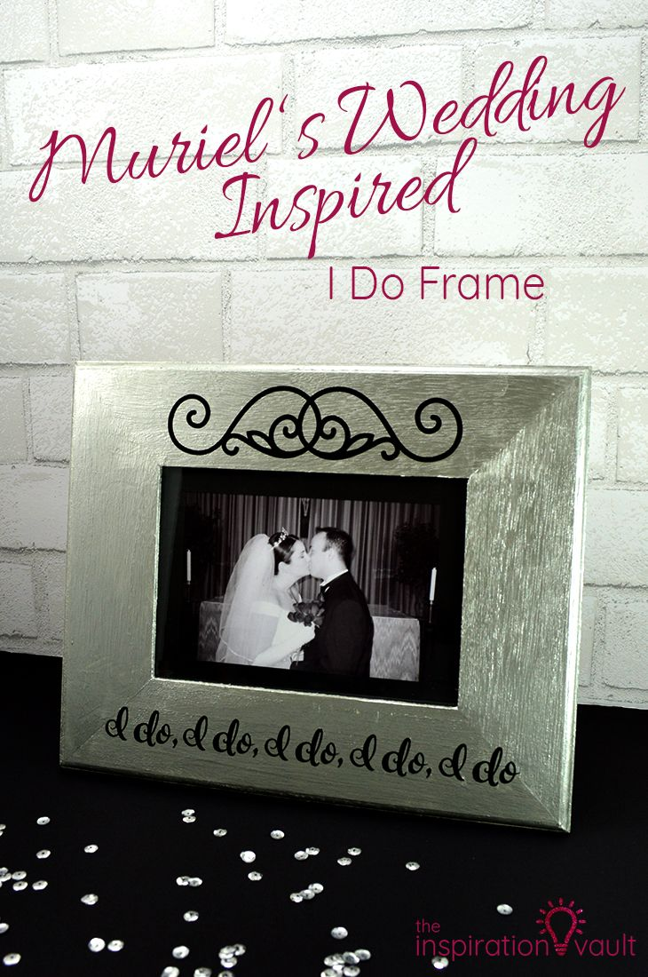 DIY Wedding Gift or Decor | Muriel's Wedding Inspired I Do Frame craft tutorial. via @theinspovault