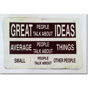 """Le persone """"grandi"""" parlano di idee.  Le persone mediocri parlano di cose.  Le persone piccole parlano di altre persone.    Albert Einstein"""