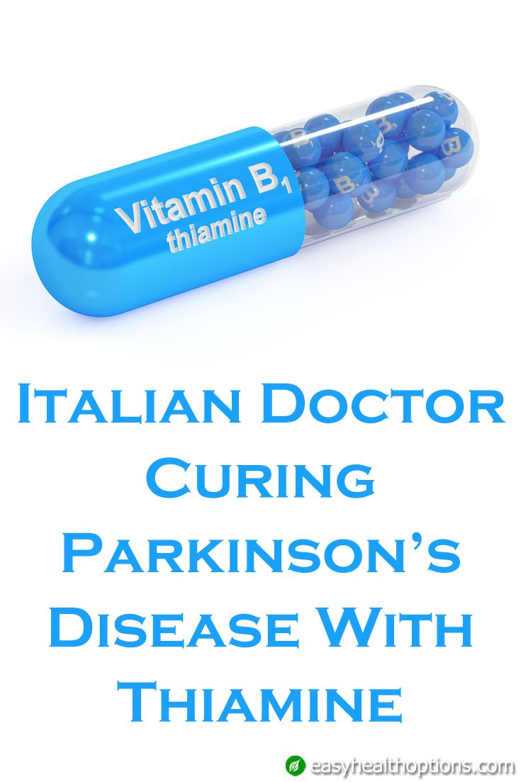 Establishment medicine considers Parkinson's disease incurable. But an Italian doctor has seen great success treating Parkinson's patients with large doses of vitamin B1 (thiamin).