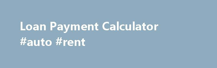 Loan Payment Calculator #auto #rent http://auto.remmont.com/loan-payment-calculator-auto-rent/  #auto loan calculator free # Biweekly Loan Savings Calculator Use this biweekly loan savings calculator to determine how much you can save in interest and the number of months you can pay off your loan early by making biweekly loan payments. Step 2 nothing Biweekly Loan Savings Calculator Whether you are looking to pay off [...]Read More...The post Loan Payment Calculator #auto #rent appeared…