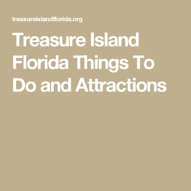 Treasure Island Florida Things To Do and Attractions