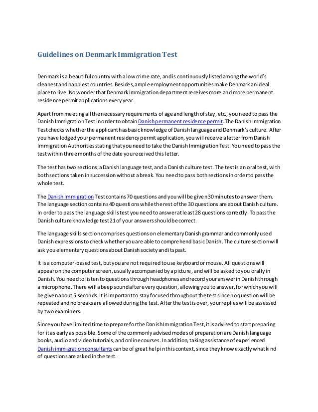 http://www.slideshare.net/visaconsultantsdelhi/guidelines-on-denmark-immigration-test