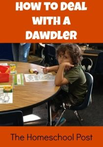 Do you have a child who drags his/her feet in your homeschool? How to Deal with a Dawdler