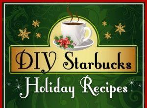 DIY Starbucks Holiday Drinks