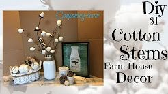 DIY Farm House Decor// Cotten Stems - YouTube