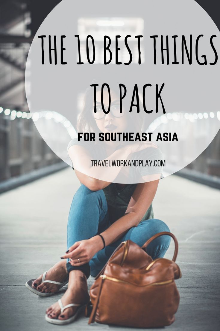 The 10 most important to pack for Southeast Asia! Tips, where to buy and price guides plus what to leave at home! Pack our top 10 in your backpack today.