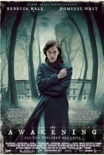 THE AWAKENING (2011) - In 1921, England is overwhelmed by the loss and grief of World War I. Hoax exposer Florence Cathcart visits a boarding school to explain sightings of a child ghost. Everything she believes unravels as the 'missing' begin to show themselves.