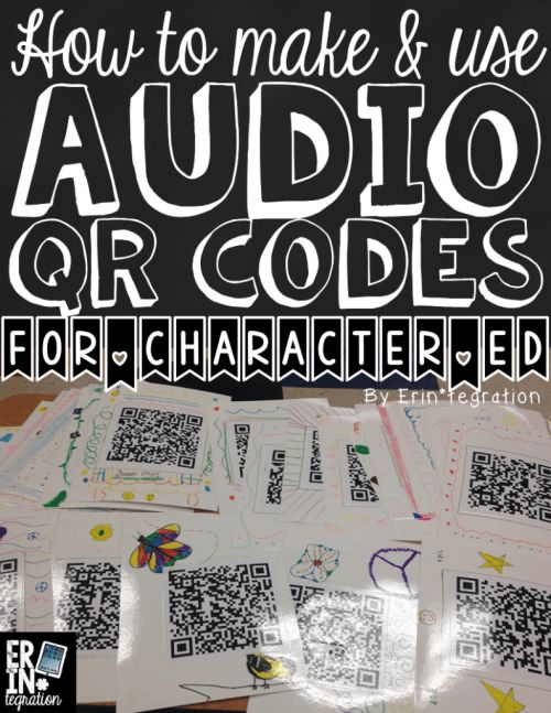Make Audio QR Codes that say a kind message for Character Ed
