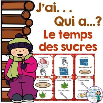 """""""Temps des sucres"""" Themed Vocabulary Game in French - J'ai"""