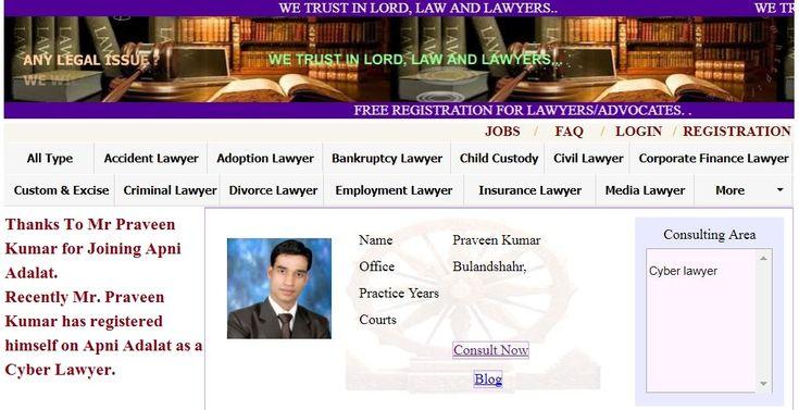 Best Cyber Lawyers in Bulandshahr.. Thanks To Mr. Praveen Kumar for Joining Apni Adalat.  Recently Mr. Praveen Kumarhas registered himself on Apni Adalat as a Cyber Lawyer.   Hurry Up ... Registration is Open for Lawyers on Apni Adalat.  Visit for free registration to apniadalat.com.