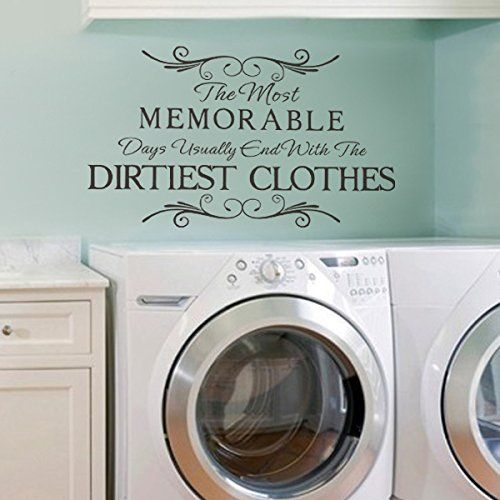 The Most Memorable Days Usually End With The Dirtiest Clothes Vinyl Laundry Wall Decal Funny Laundry Wall Quote Wall Sticker Laundry Room Art Decoration Black DigTour WallArt http://www.amazon.com/dp/B00NGD9UJK/ref=cm_sw_r_pi_dp_YZm9ub0K1Y2TW
