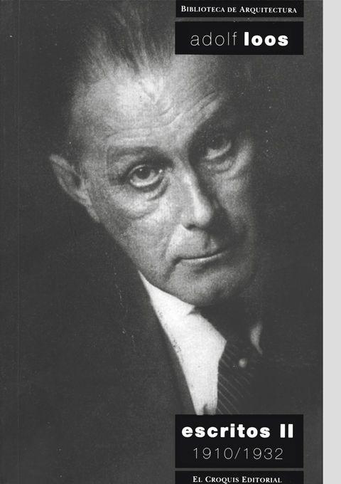 Adolf Loos. Escritos II. 1910/1932