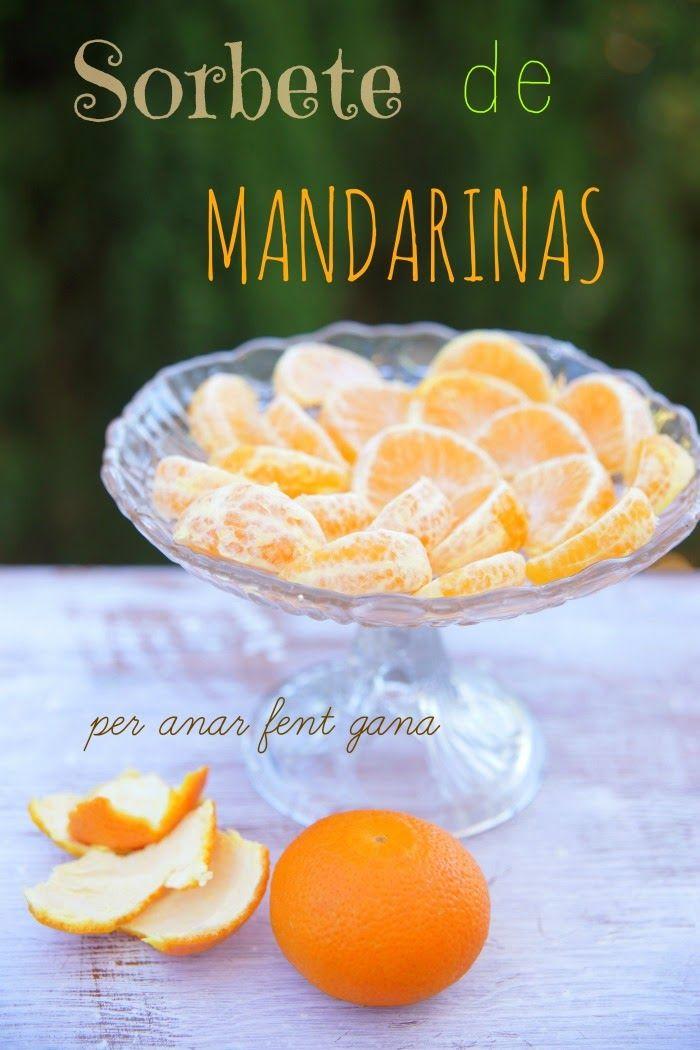 Per Anar Fent Gana ♥ by Marga cuina i receptas menorquines : Sorbete de mandarina {thermomix}